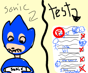 For some reason Sonic always gets Fs in class