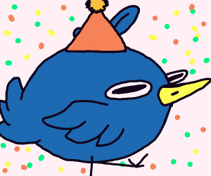 IT'S THE BIRDS BIRTHDAY!