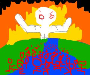 Step 5: Destroy humanity with yo godly power