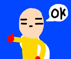Saitama says OK