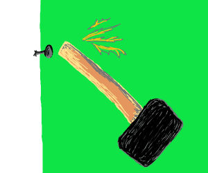 A mallet slamming down on the wrong side