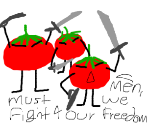 Tomatoes go to war!