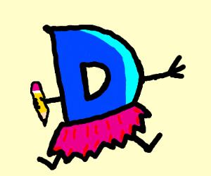 Drawfee 'D' is wearing a skirt