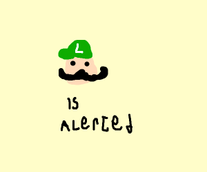 luigi is alerted
