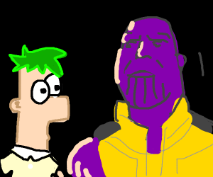 Ferb is face to face with Thanos