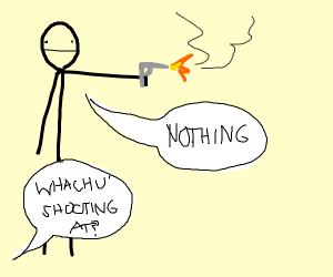Someone shooting a gun at nothing