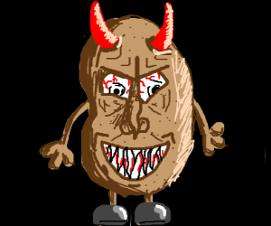 Evil possessed potato