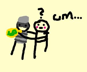 Robber Hugging