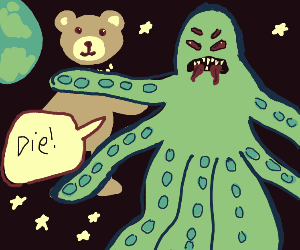 Monster kills teddy bear in space
