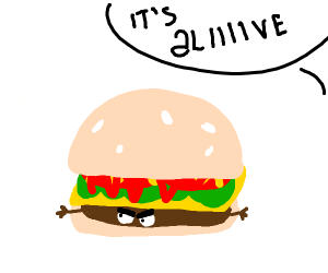 burger, but the meat is alive