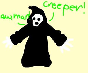 reaper sings creeper aw man song
