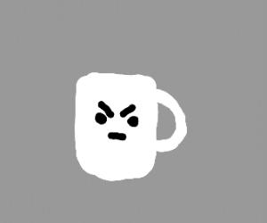 Angry coffee cup