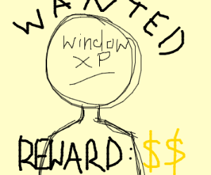 Bounty on Windows XP's head