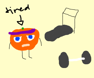 annoying orange is tired after excercise
