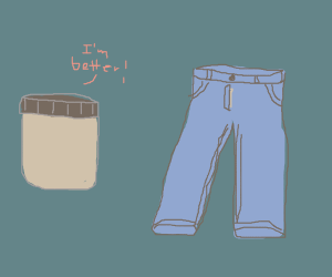 Jar bragging to a pair of jeans