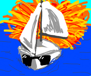 Sailboats don't ever look at explosions.