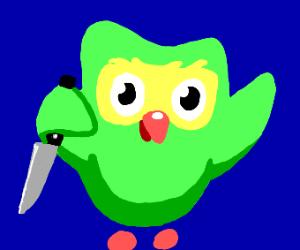 Duolingo HAS A KNIFE!!
