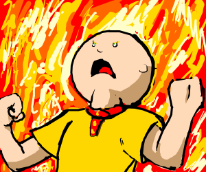 Caillou is Super Saiyan or on fire, both?
