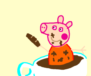 Peppa what are you doin in ma chocolate