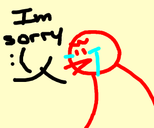 red dude saying im sorry but crying :(