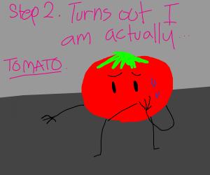 Step 1: I am potato