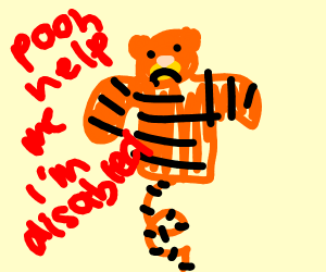 Tigger from winnie the pooh with no legs and