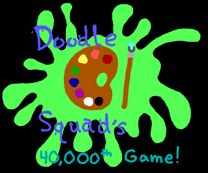 Congrats on 40,000 Games, Doodle Squad!