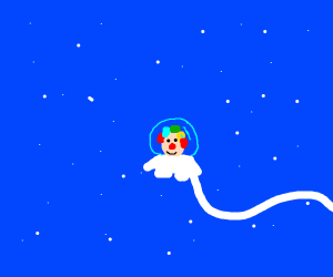 Be a clown... IN SPACE