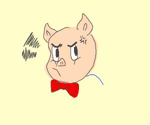 Cranky Porky Pig