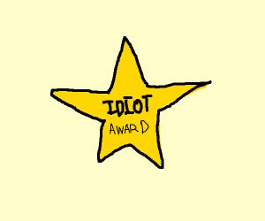 idiot awards