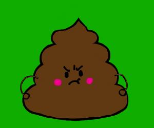 angry poo??