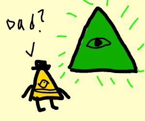 bill cipher talks to his dad, the Illuminati