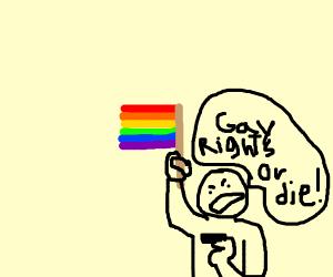 GAY RIGHTS OR DIE