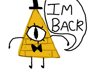 Bill Cipher is back