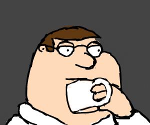 Peter Griffin drinks tea
