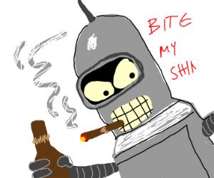 Bite this shiny metal ass!
