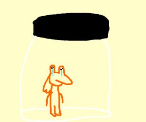Jar Jar Binks is sad because he is in a jar