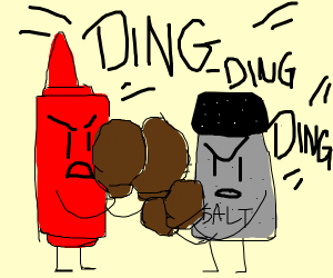 Hot  Sauce and Salt In a boxing match
