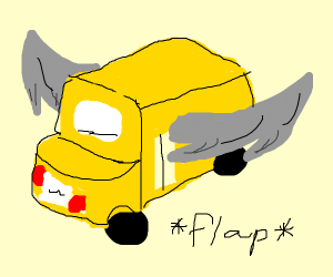 The wings on the bus goes flap flap flap