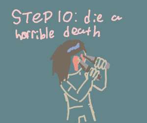 step 9: test your new immortality