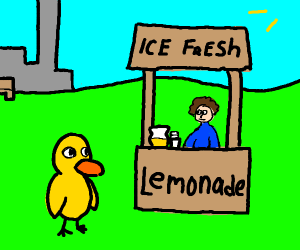 A duck at a lemonade stand