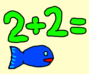 2 + 2 = fish