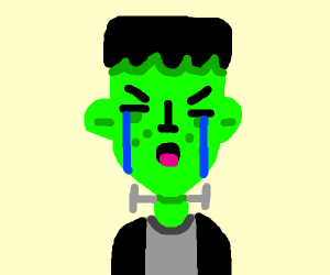 Frankenstein crying