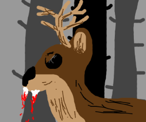 blood thirsthy deer