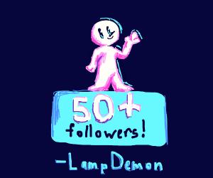 LampDemon has 50+ followers