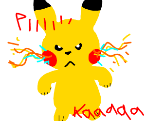 Pikachu is fed up with your sh!t