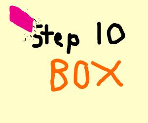 Step 9: ERASE