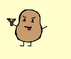 a potato with a slingshot and b.o