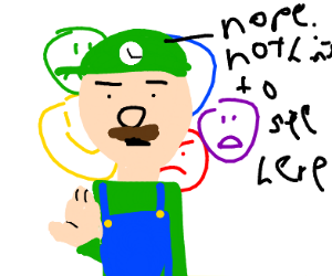 Luigi hiding his emotions