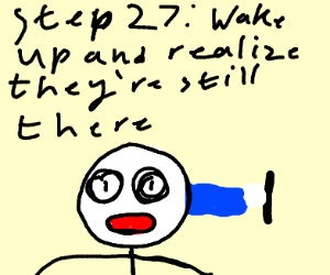 Step 26: Sleep all your problems away